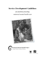 Maternal Mental Health Service Development Guidelines [suitable for low income settings]